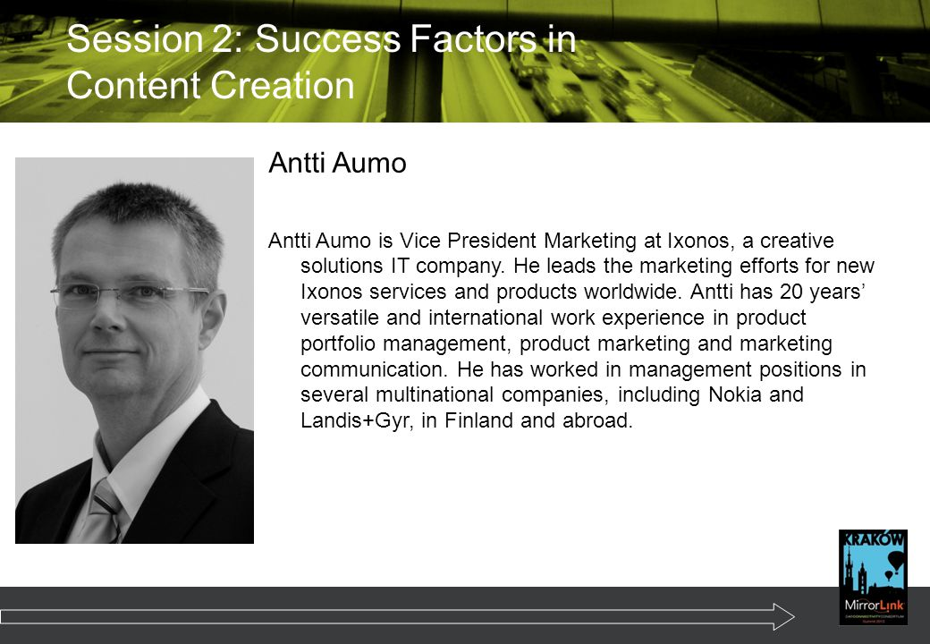 Antti Aumo Antti Aumo is Vice President Marketing at Ixonos, a creative solutions IT company.
