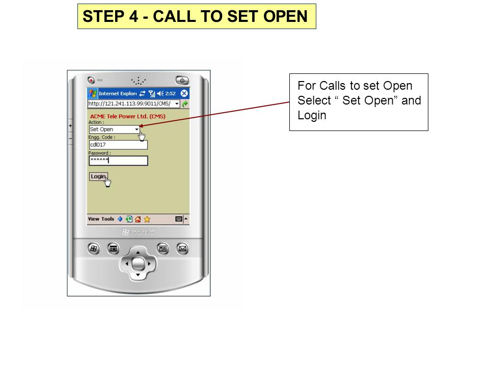 """STEP 4 - CALL TO SET OPEN For Calls to set Open Select """" Set Open"""" and Login"""