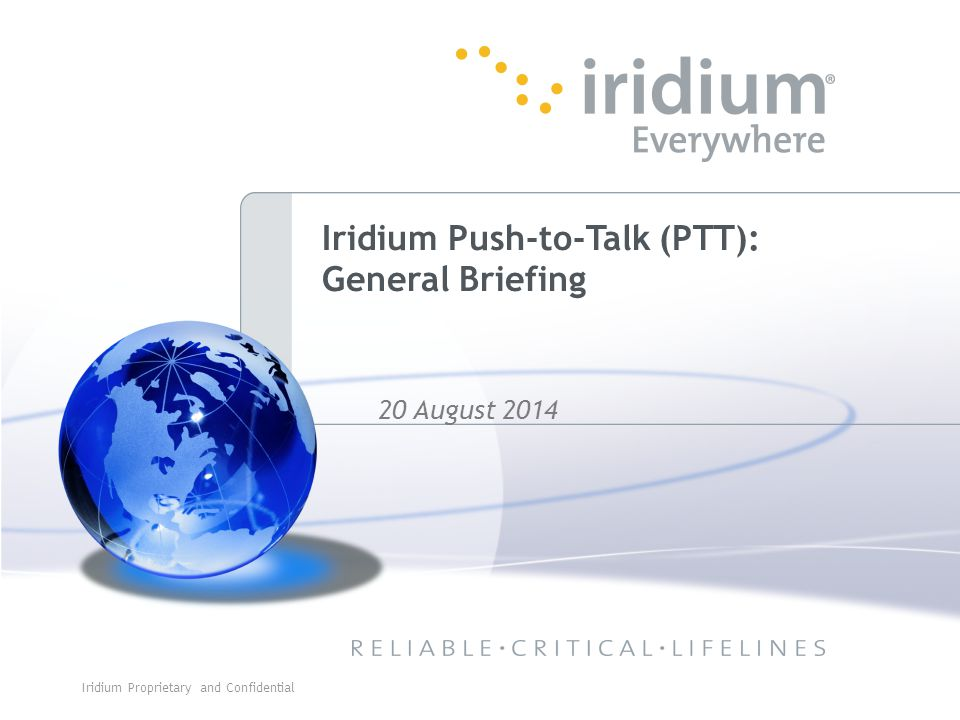 Conclusions Disasters can occur at any time and anywhere Iridium is the only system capable of providing service anywhere in the world Instantly available when relief workers first arrive on-site Complements longer term, less mobile solutions 29Iridium Proprietary and Confidential