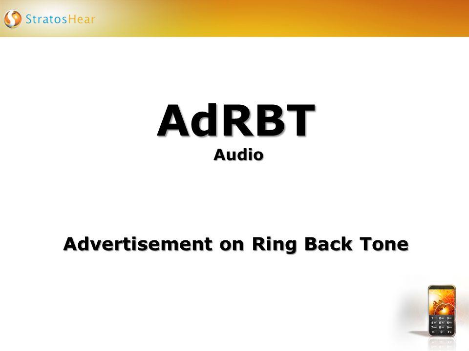 AdRBT Audio Advertisement on Ring Back Tone