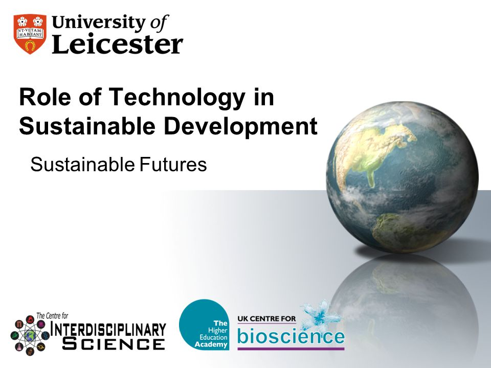 Role of Technology in Sustainable Development Sustainable Futures