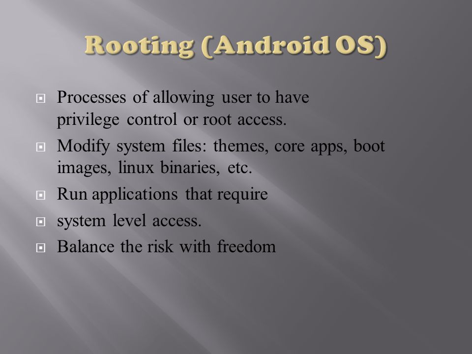  Processes of allowing user to have privilege control or root access.