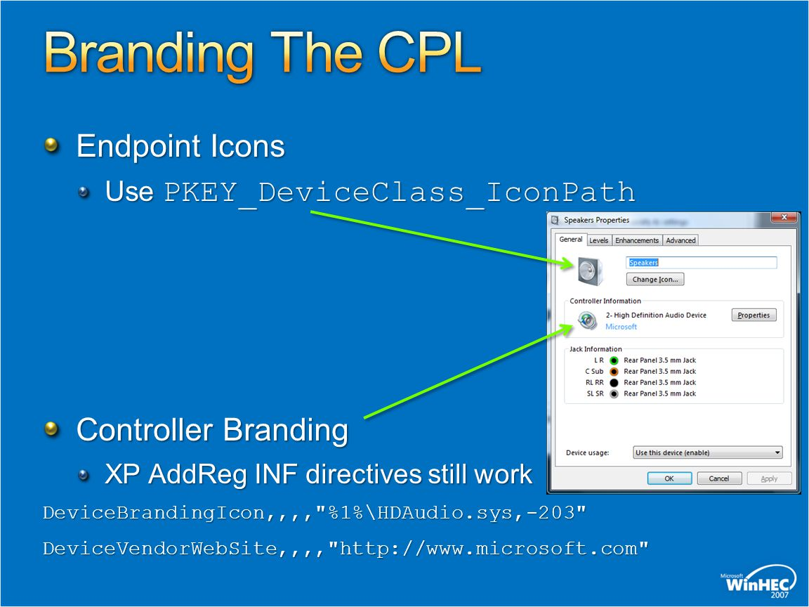 Endpoint Icons Use PKEY_DeviceClass_IconPath Controller Branding XP AddReg INF directives still work DeviceBrandingIcon,,,,