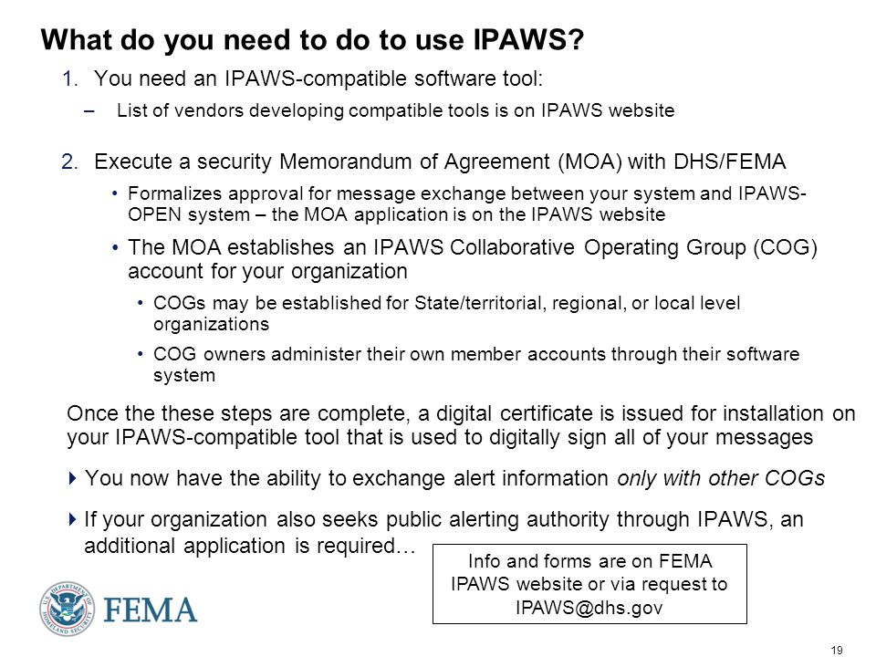 19 What do you need to do to use IPAWS.