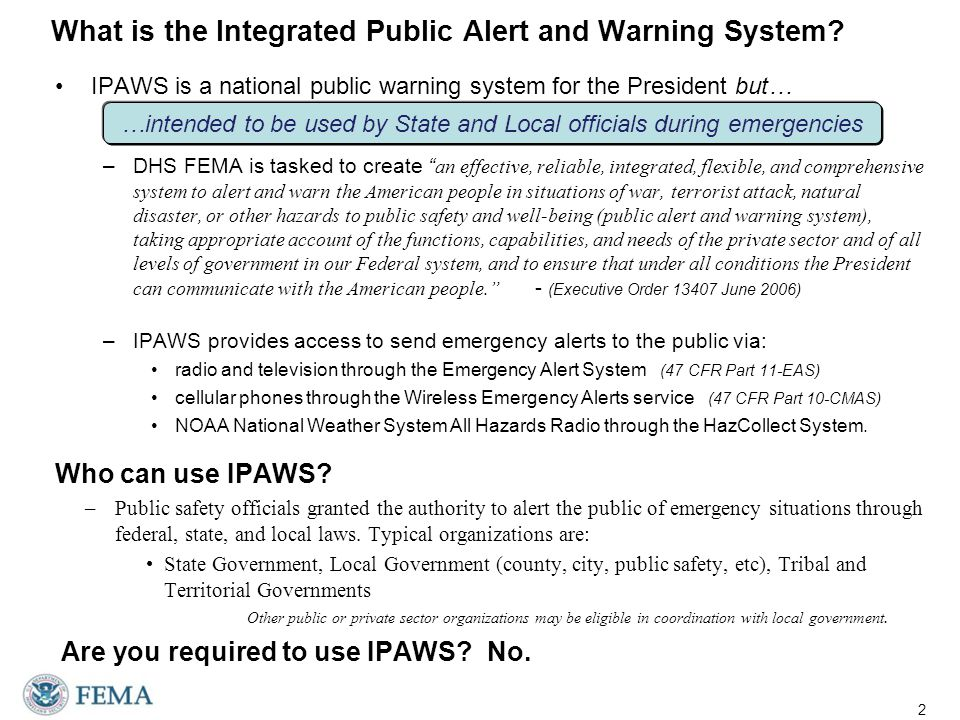 What is the Integrated Public Alert and Warning System.