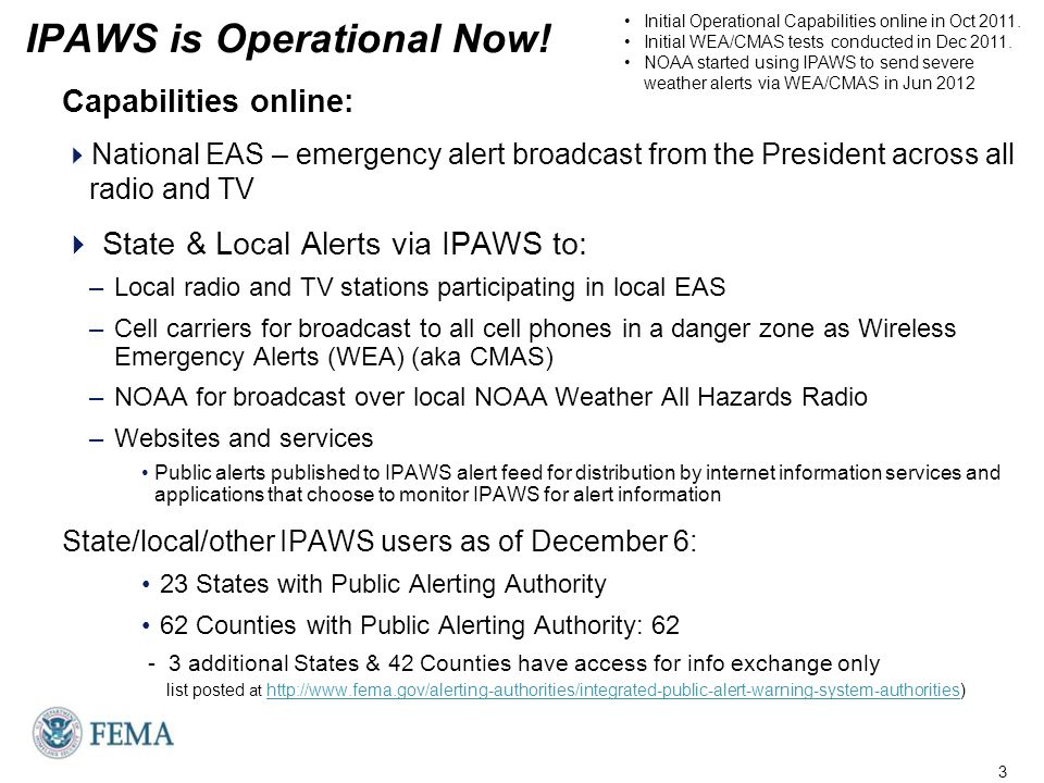 IPAWS is Operational Now.