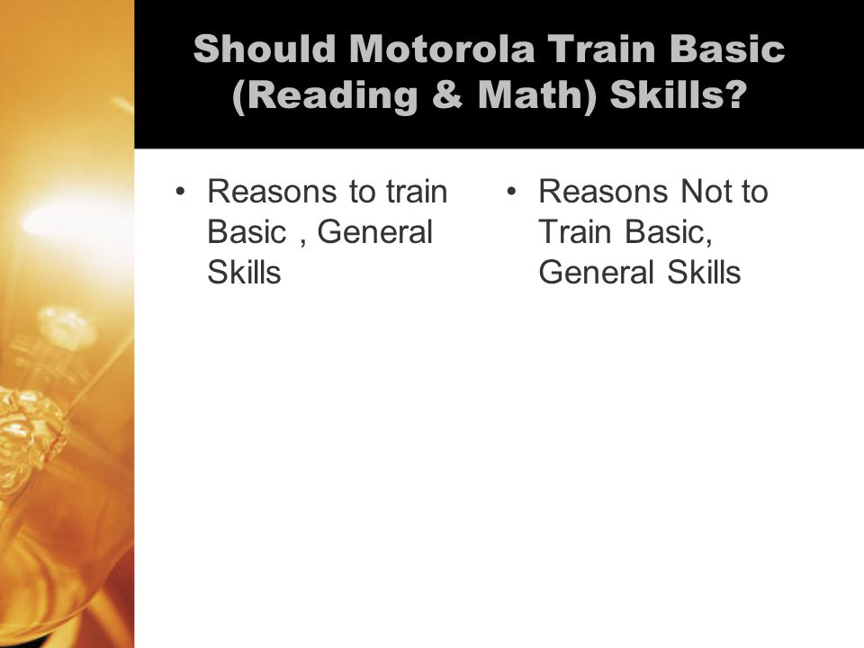 Should Motorola Train Basic (Reading & Math) Skills.