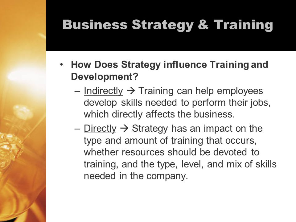 Examples Will we train for current job or develop skills for future jobs.