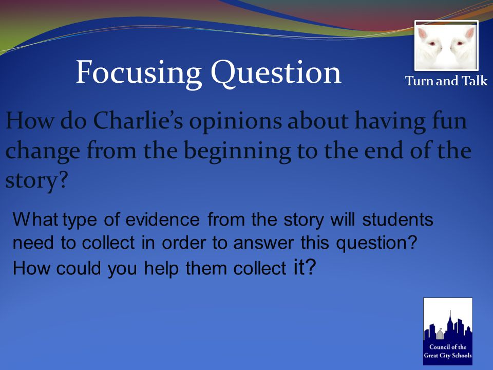 What type of evidence from the story will students need to collect in order to answer this question.