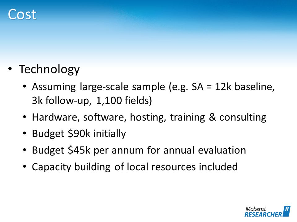 Cost Technology Assuming large-scale sample (e.g.