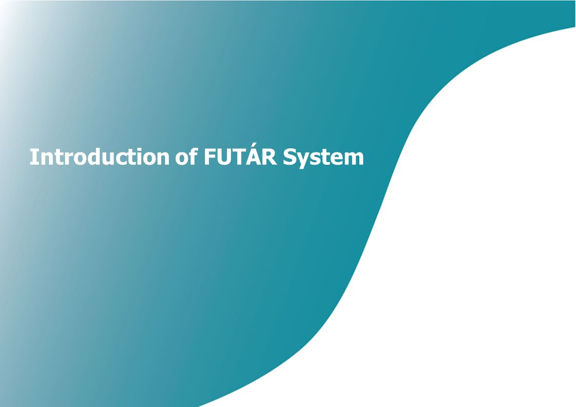 Introduction of FUTÁR System