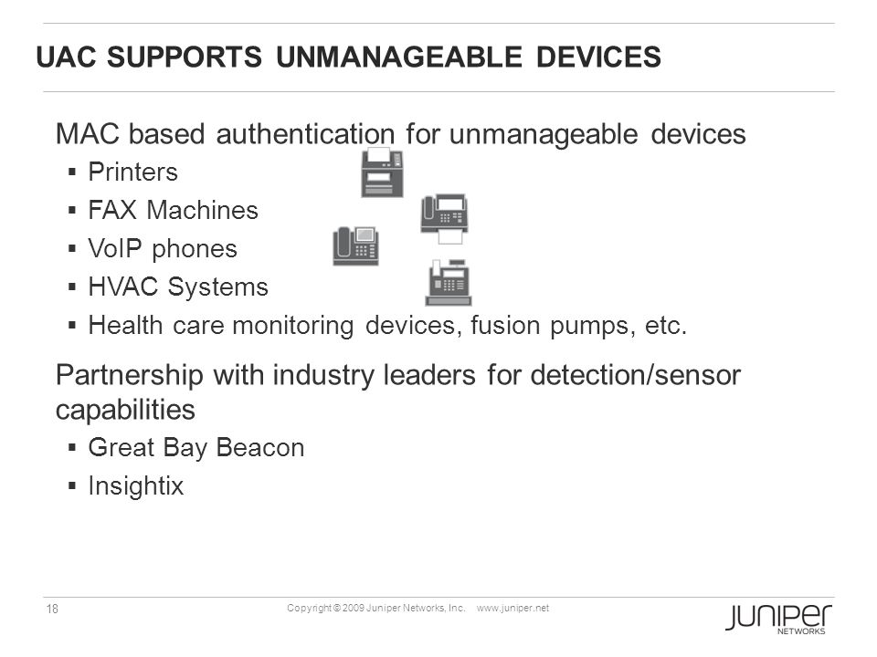 18 Copyright © 2009 Juniper Networks, Inc.
