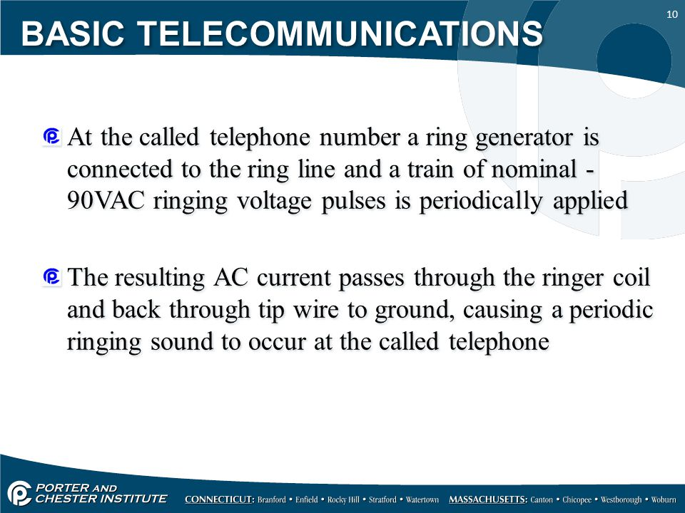 10 At the called telephone number a ring generator is connected to the ring line and a train of nominal - 90VAC ringing voltage pulses is periodically