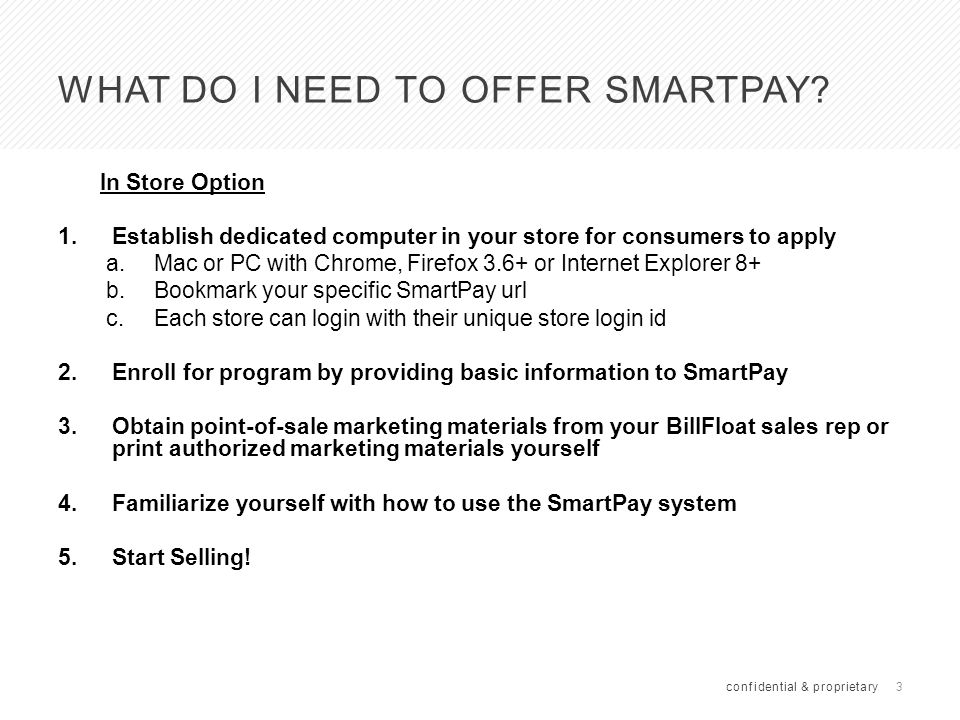 4 HOW TO SIGN UP FOR SMARTPAY In Store Option 1.