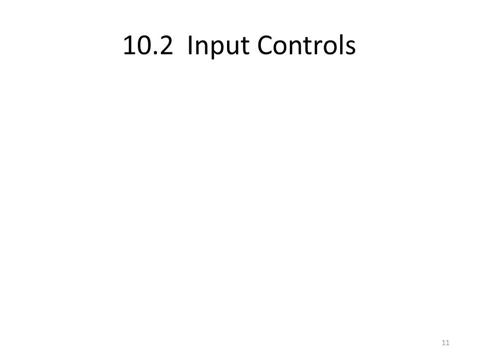 10.2 Input Controls 11