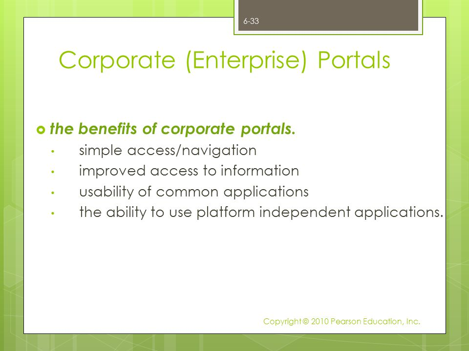 Corporate (Enterprise) Portals  the benefits of corporate portals. simple access/navigation improved access to information usability of common applic