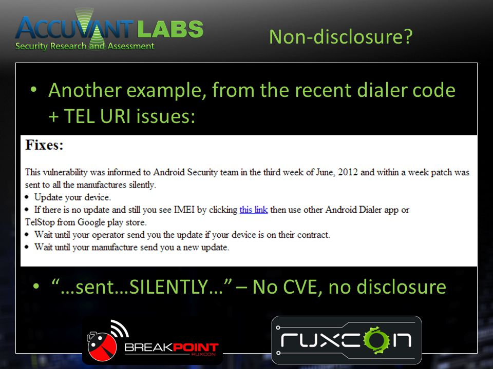 "Non-disclosure? Another example, from the recent dialer code + TEL URI issues: ""…sent…SILENTLY…"" – No CVE, no disclosure"