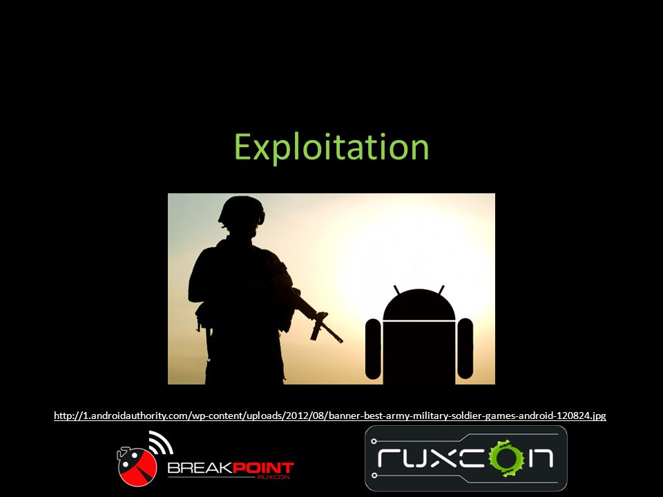 Exploitation http://1.androidauthority.com/wp-content/uploads/2012/08/banner-best-army-military-soldier-games-android-120824.jpg