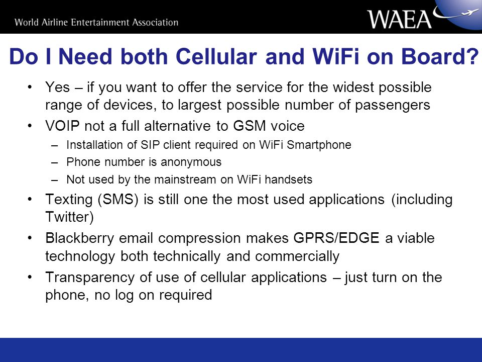 Do I Need both Cellular and WiFi on Board.