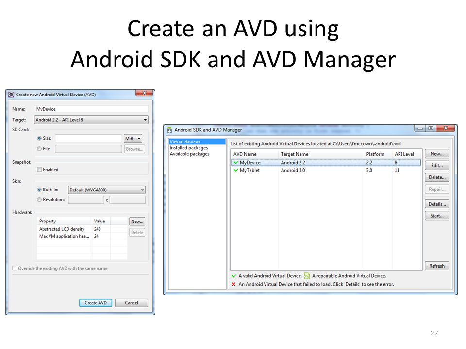 Create an AVD using Android SDK and AVD Manager 27