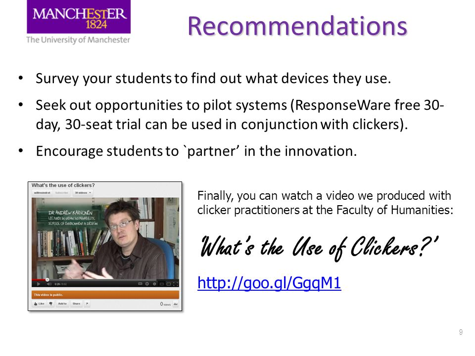 9Recommendations Survey your students to find out what devices they use.