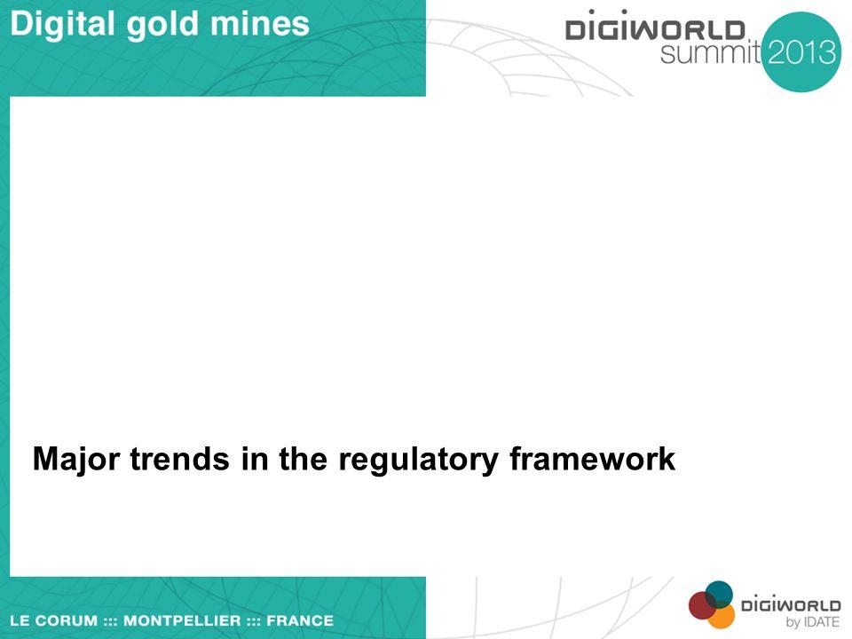 Major trends in the regulatory framework