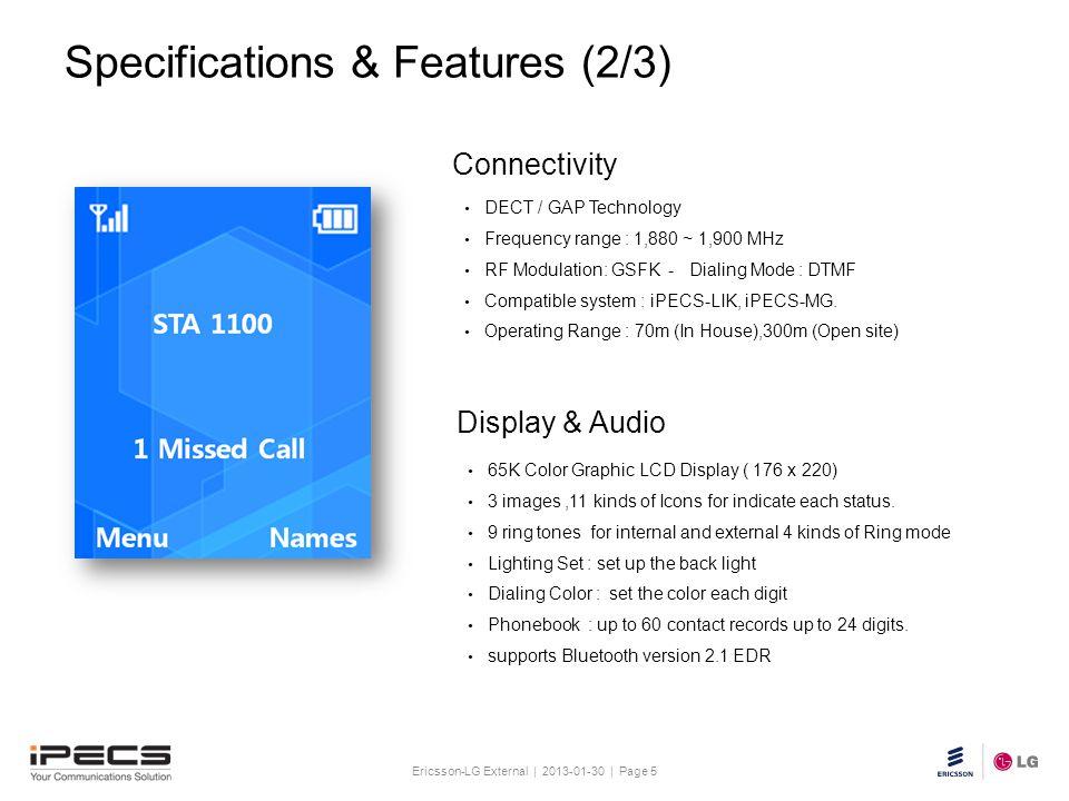 Ericsson-LG External | 2013-01-30 | Page 5 Slide title 30 pt Text and bullet level 1 minimum 24 pt Bullets level 2-5 minimum 20 pt Do not add objects