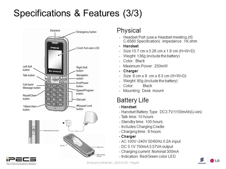 Ericsson-LG External | 2013-01-30 | Page 6 Slide title 30 pt Text and bullet level 1 minimum 24 pt Bullets level 2-5 minimum 20 pt Do not add objects