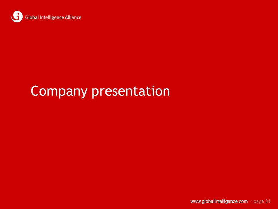 www.globalintelligence.com Company presentation - page 34