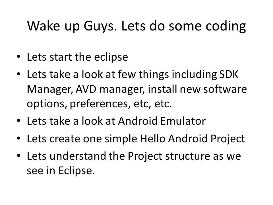 Wake up Guys.