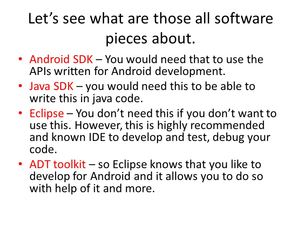 Let's see what are those all software pieces about.