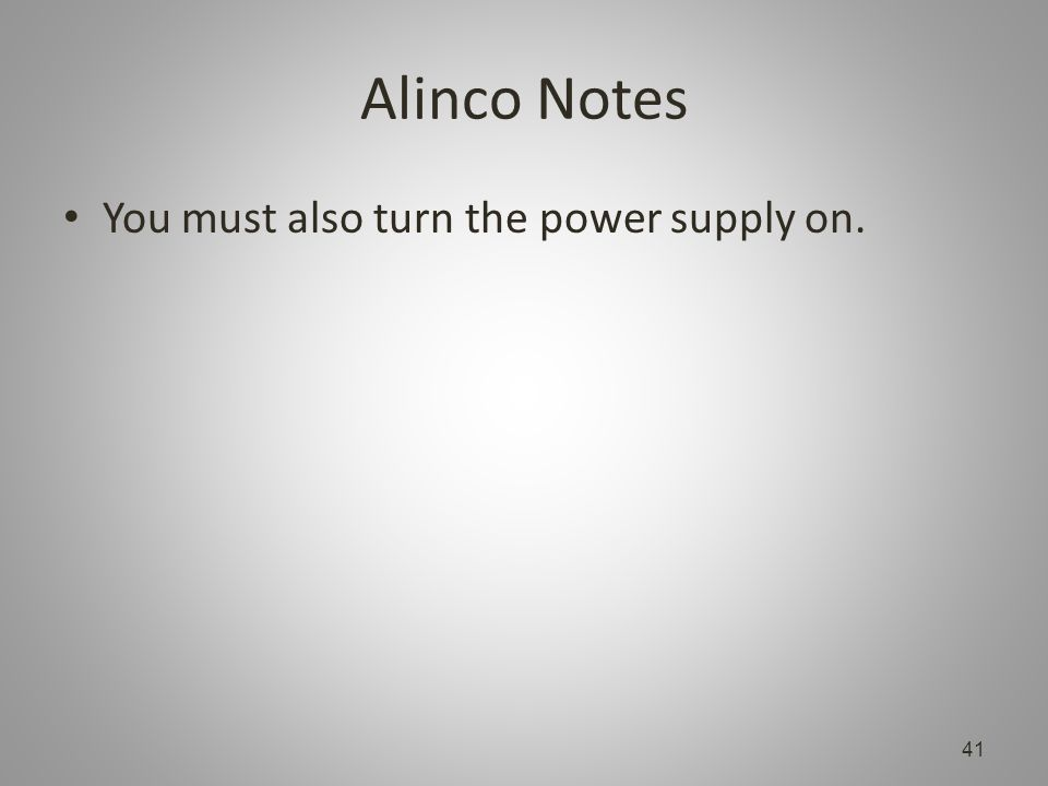 Alinco Notes You must also turn the power supply on. 41