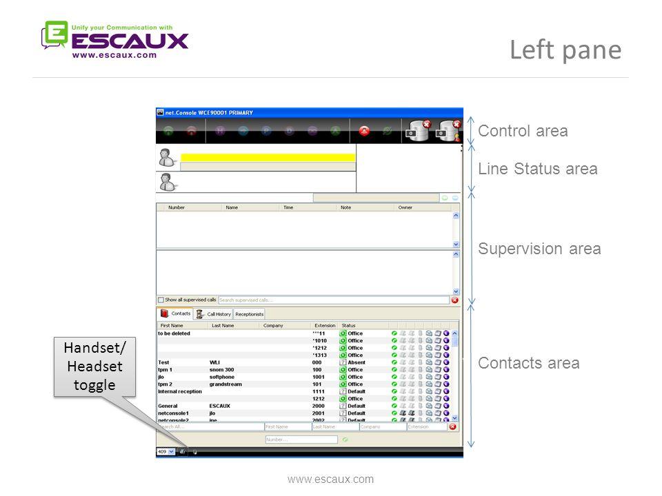 www.escaux.com Control area Line Status area Supervision area Contacts area Handset/ Headset toggle