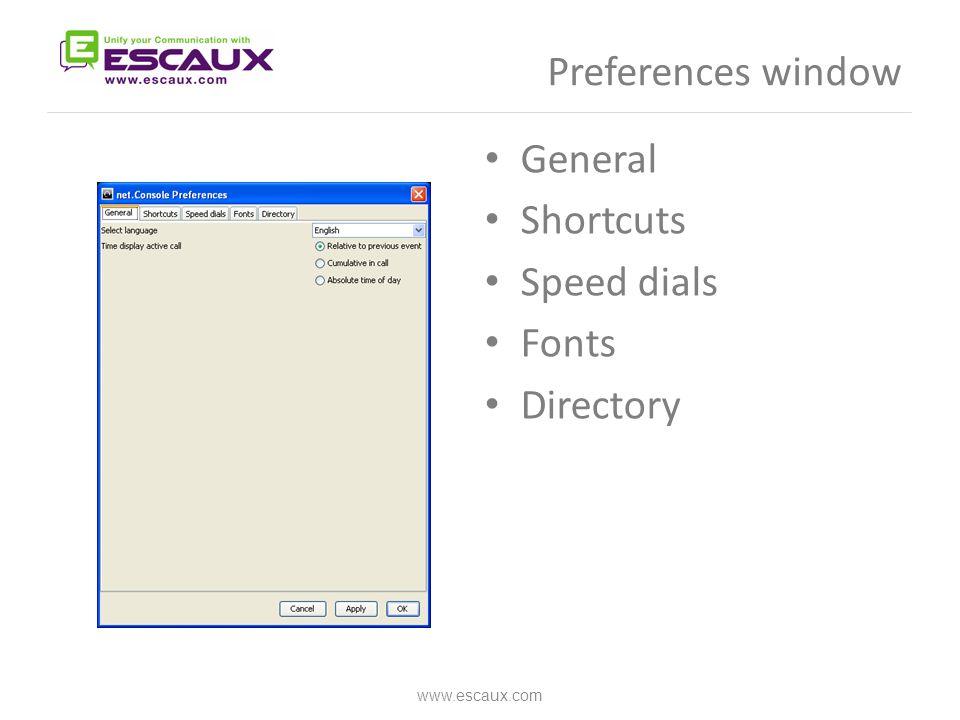 Preferences window General Shortcuts Speed dials Fonts Directory www.escaux.com