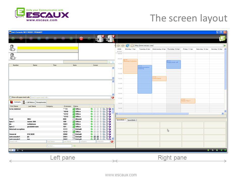 The screen layout www.escaux.com Right pane Left pane