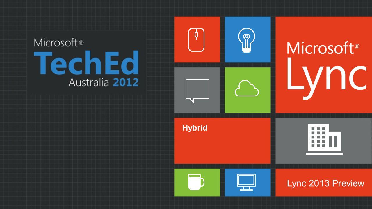 00 Hybrid Lync 2013 Preview