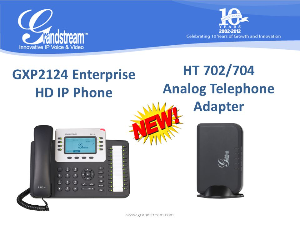 GXP2124 Enterprise HD IP Phone Supports EHS (Electronic Hook Switch) HD audio Full-duplex, hands-free speakerphone Phonebook with up to 2,000 contacts Personalized application service Automated provisioning using TR-069 or encrypted XML file 5-way conferencing, up to 32 call appearances www.grandstream.com