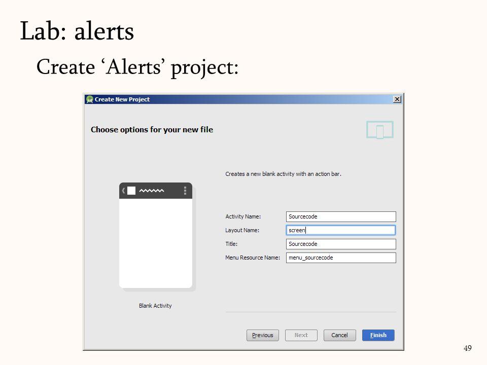 Create 'Alerts' project: Lab: alerts 49