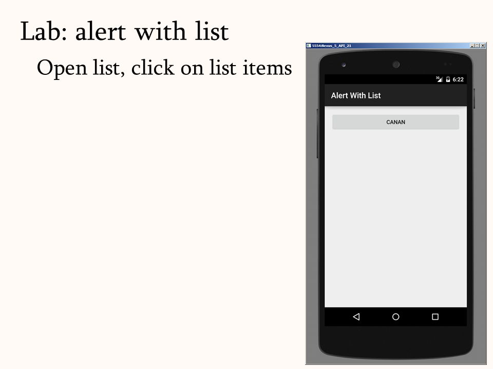 Open list, click on list items Lab: alert with list 69