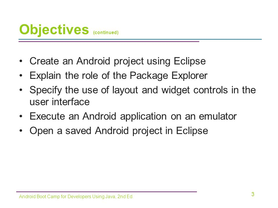 Meet the Android Apps –Mobile applications created for smartphones Open-Source operating system –No one company or individual defines the features or direction of the development Open Handset Alliance –80 firms that develop standards for mobile devices 4 Android Boot Camp for Developers Using Java, 2nd Ed.