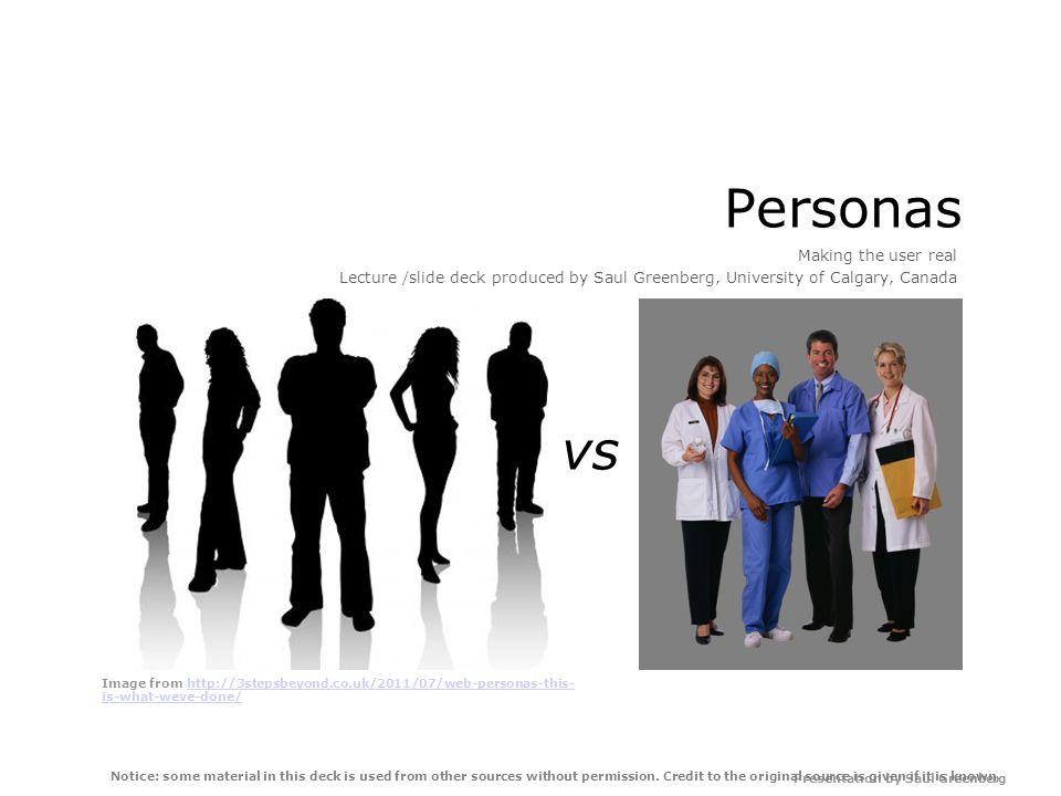 Presentation by Saul Greenberg Personas Why.