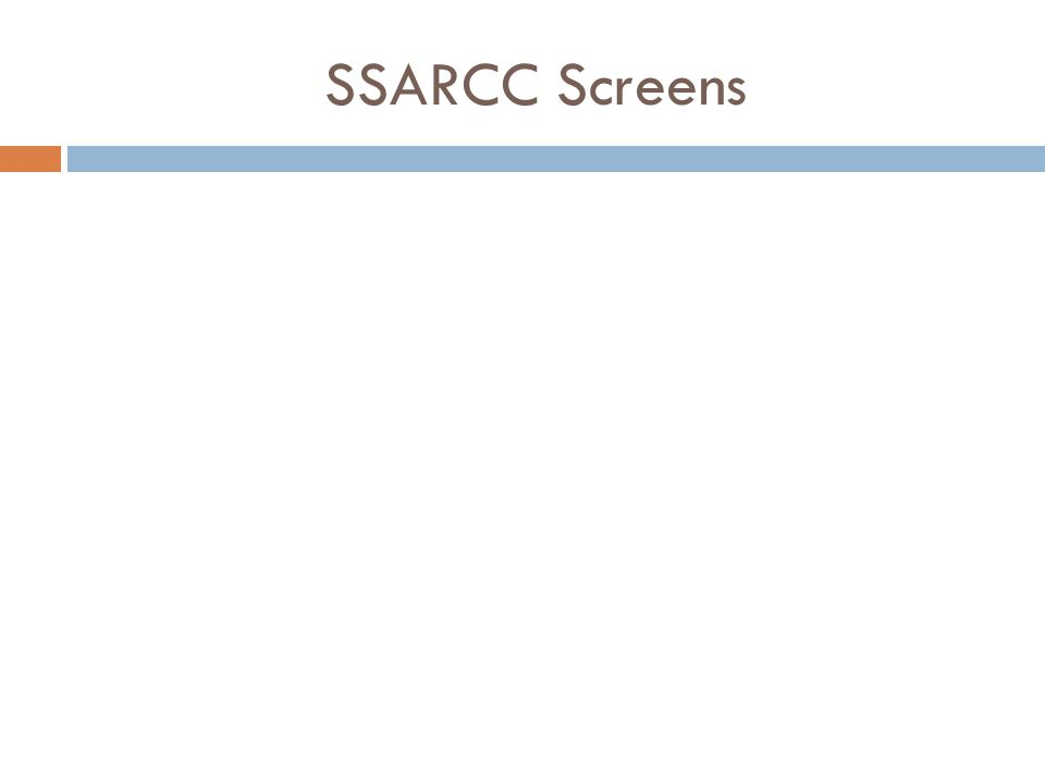 SSARCC Screens