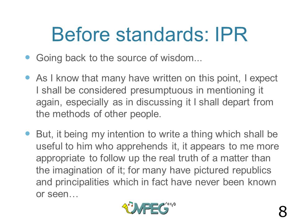 Before standards: IPR Going back to the source of wisdom...