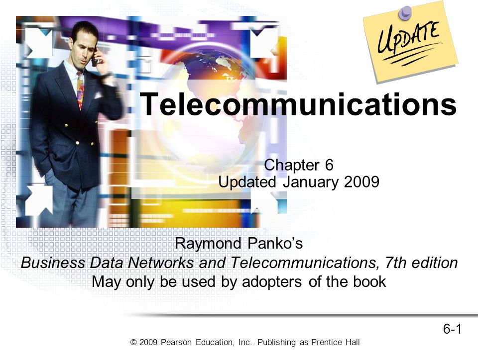 © 2009 Pearson Education, Inc. Publishing as Prentice Hall 6-12 Cellular Telephony
