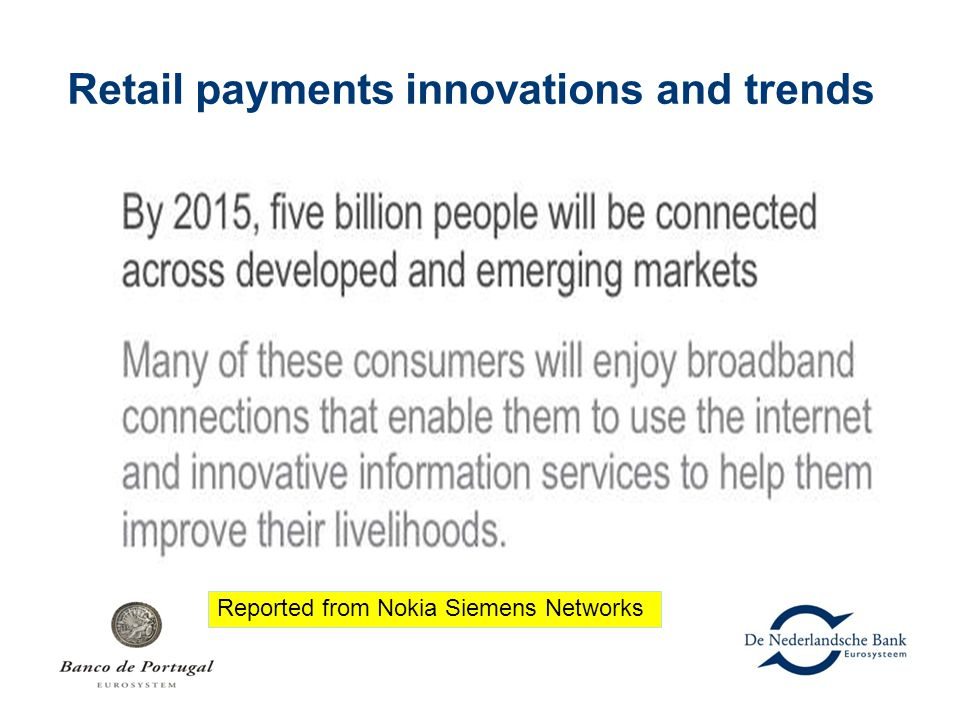 Retail payments innovations and trends Reported from Nokia Siemens Networks