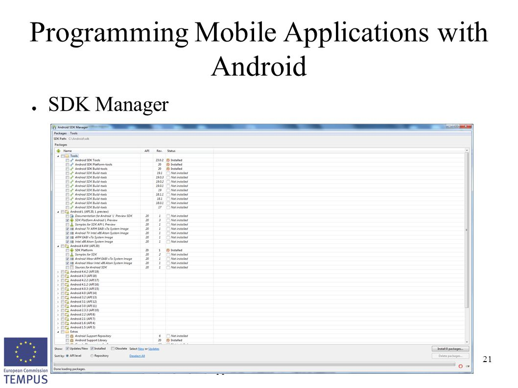 OSSCOM Programming Mobile Applications with Android 21 Programming Mobile Applications with Android ● SDK Manager