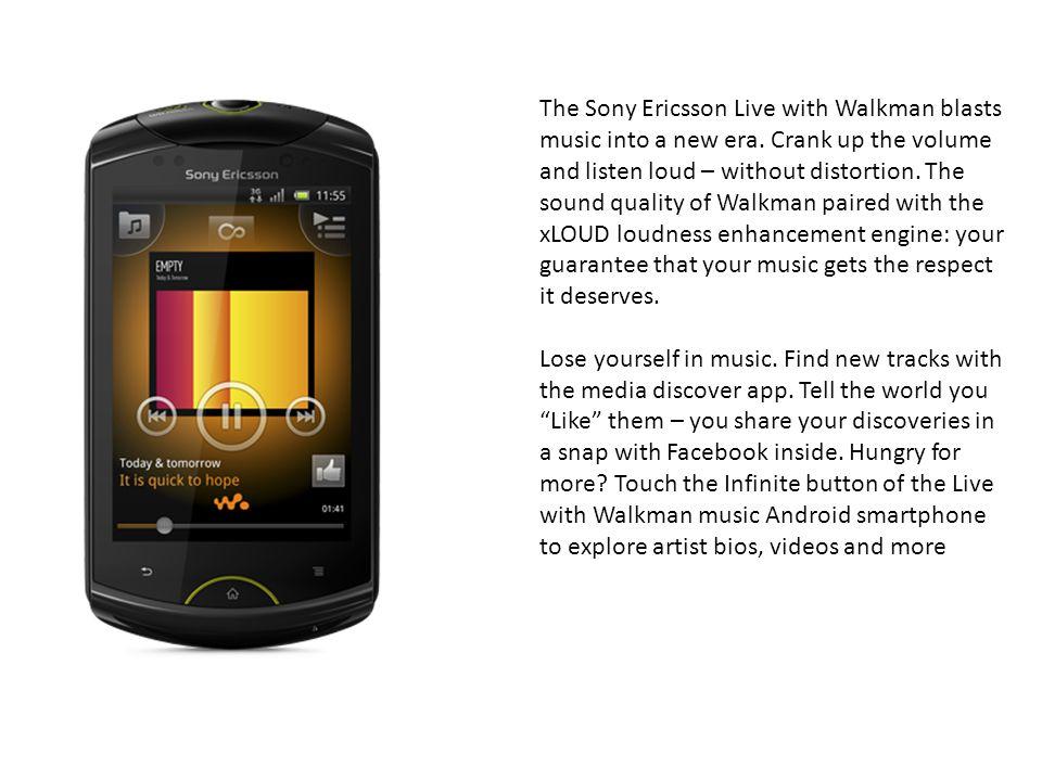 The Sony Ericsson Live with Walkman blasts music into a new era.