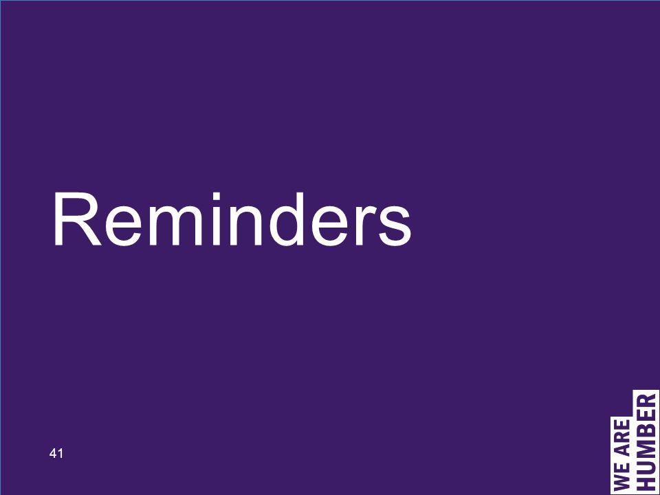 41 Reminders