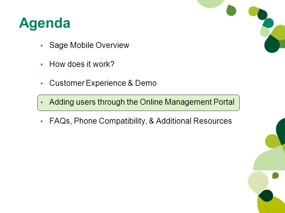 Agenda Sage Mobile Overview How does it work.