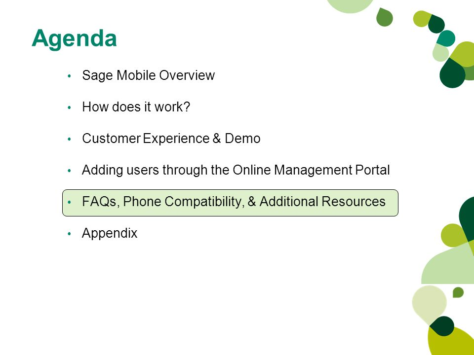 Sage Mobile Overview How does it work.